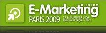 Webleads présent au salon Emarketing les 27 et 28 janvier 2009 au Palais des Congrès