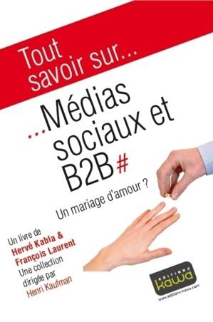 Une bonne lecture : medias sociaux et B2B, une histoire d'amour